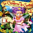 Los Cazadores de Cuentos, Vol. 2: Cuentos de Dora Alonso (Remasterizado)/Kiki Corona