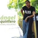 Alma y voluntad (Remasterizado)/Angel Quintero