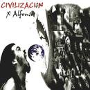 Civilización (Remasterizado)/X Alfonso