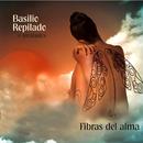 Fibras del Alma (Remasterizado)/Basilio Repilado