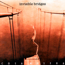 Invisible Bridges (Remasterizado)/Cosa Nostra