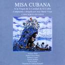 Misa cubana a la Virgen de la Caridad (Remasterizado)/José María Vitier