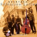 Que se comente (Remasterizado)/Quinteto Selección Latina