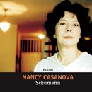 Schumann. Nancy Casanova (Remasterizado)/Nancy Casanova