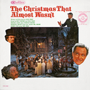 """Music from """"The Christmas That Almost Wasn't""""/Paul Tripp"""