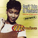 Don't Take It Personal (Just One Of Dem Days) [Remix] - EP/Monica