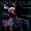 Caixinha de Música (Ao Vivo)/Vanessa Da Mata