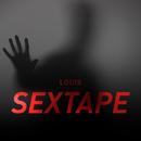 Sextape/LOUIS