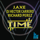 Time feat.DJ Hector Carrero,Richard Perez/J.A.V.E