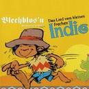 Das Lied vom kleinen frechen Indo/Blechblos'n