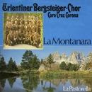 La Montanara/Coro Croz Corona