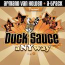aNYway/Armand Van Helden & A-TRAK Present Duck Sauce