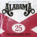 Livin' Lovin' Rockin' Rollin': The 25th Anniversary Collection/Alabama