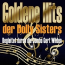 Goldene Hits der Dolly-Sisters (Begleitet durch Combo Gert Wilden)/Dolly-Sisters & Combo Gert Wilden