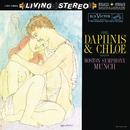 Ravel: Daphnis et Chloé, M. 57 (1955 Recording)/シャルル・ミュンシュ