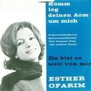 Komm leg deinen Arm um mich/Esther Ofarim