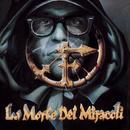 La Morte Dei Miracoli & Diff. Coupling/Frankie HI-NRG MC