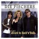 Back to Rock'n Roll/Die Fischers