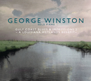 Gulf Coast Blues & Impressions 2 - A Louisiana Wetlands Benefit/George Winston