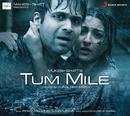 Tum Mile (Pocket Cinema)/Emraan Hashmi