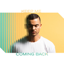 Keep Me Coming Back/Guy Sebastian