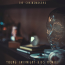 Young (Midnight Kids Remix)/The Chainsmokers