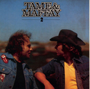 Tame & Maffay II/Johnny Tame & Peter Maffay