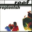 Replenish/Reef