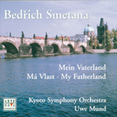 Smetana: My Fatherland/Uwe Mund & Kyoto Symphony Orchestra