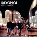 Leben passiert/Radiopilot