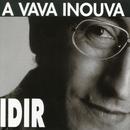 A Vava Inouva/Idir
