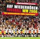 Auf Wiederhören Fussball WM 2006/Manni Breuckmann