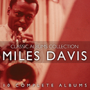 The Classic Albums Collection/Miles Davis