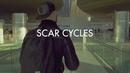 Scar Cycles (Clip officiel)/ALB