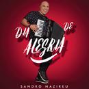 Dia de Alegria (Playback)/Sandro Nazireu