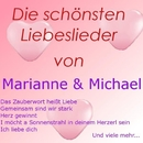 Die schönsten Liebeslieder von Marianne & Michael/Marianne & Michael