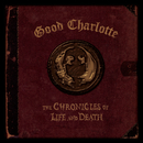 """The Chronicles of Life and Death (""""DEATH"""" Version)/Good Charlotte"""