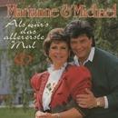 Als wär's das allererste Mal/Marianne & Michael