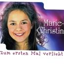 Zum ersten Mal verliebt/Marie-Christin