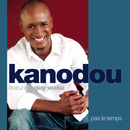 Pas Le Temps (Original Version)/Kanodou