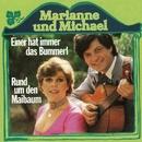 Einer hat immer das Bummerl/Marianne & Michael