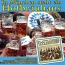In München steht ein Hofbräuhaus/Plattlinger Isarspatzen