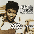 Don't Take It Personal (Just One Of Dem Days)/Monica