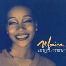Angel Of Mine/Monica