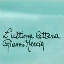 L'ultima lettera/Gianni Meccia