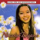 Danke für diesen Sonnenschein/Nicole-Dyane