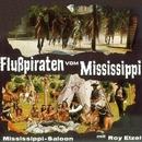 Flußpiraten von Mississippi/Roy Etzel