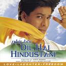 Phir Bhi Dil Hai Hindustani (Pocket Cinema)/Shah Rukh Khan