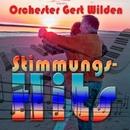 Stimmungshits mit den Orchester Gert Wilden/Orchester Gert Wilden