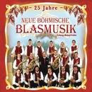 25 Jahre Neue Böhmische Blasmusik/Neue Böhmische Blasmusik